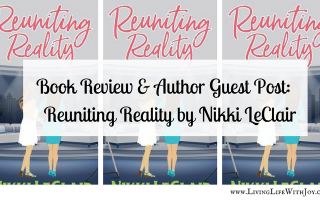Reuniting Reality by Nikki LeClair - LivingLifeWithJoy.com (3)